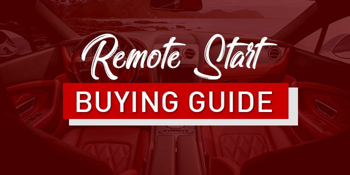 Remote Start Buying Guide